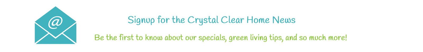 Crystal Clear Home News